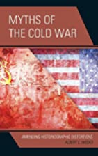 Myths of the Cold War: Amending…