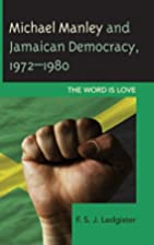 Michael Manley and Jamaican Democracy,…