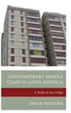Contemporary Middle Class in Latin America:…