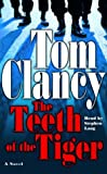 Clancy, Tom: The Teeth of the Tiger (Tom Clancy)