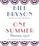 Bryson, Bill: One Summer: America, 1927