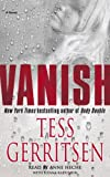 Gerritsen, Tess: Vanish: A Novel