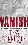 Gerritsen, Tess: Vanish: A Novel