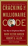 Hansen, Mark Victor: Cracking the Millionaire Code: Your Key to Enlightened Wealth