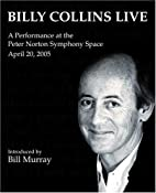 Billy Collins Live: A Performance at the…