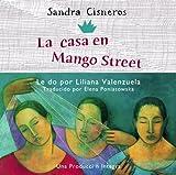 Cisneros, Sandra: La Casa en Mango Street