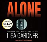 Gardner, Lisa: Alone (Detective D.D. Warren Novels)