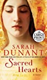 Dunant, Sarah: Sacred Hearts: A Novel