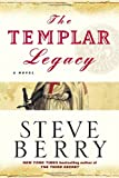 Berry, Steve: The Templar Legacy: A Novel