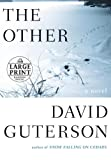 Guterson, David: The Other