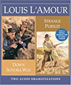 Down Sonora Way/Strange Pursuit (Louis…