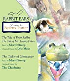 Rabbit Ears: Stories by Beatrix Potter: The…