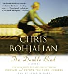 The Double Bind by Chris A. Bohjalian