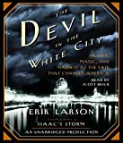 Eirc Larson: The Devil in the White City
