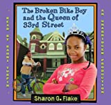 Sharon G. Flake: The Broken Bike Boy and the Queen of 33rd Street (AUDIOBOOK) [CD]