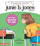 Junie B. Jones Collection: Books 17-24 by…