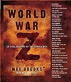 World War Z [abridged audiobook] : An Oral…