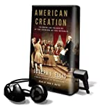 Ellis, Joseph J.: American Creation: Library Edition