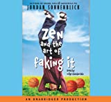 Sonnenblick, Jordan: Zen and the Art of Faking It, Narrated By Mike Chamberlian, 5 Cds [Complete & Unabridged Audio Work]