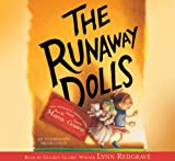 Martin, Ann M.: The Runaway Dolls, Narrated By Lynn Redgrave, 4 Cds [Complete & Unabridged Audio Work]