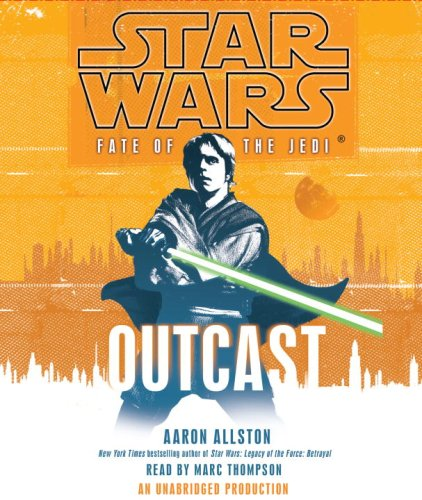 Review: Star Wars: Fate of the Jedi: Outcast (Audiobook ...