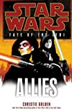 Golden, Christie: Star Wars- Fate of the Jedi: Allies