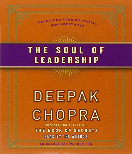 the-soul-of-leadership-unlocking-your-potential-for-greatness