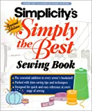Soto, Anne Marie: Simplicity: Simply the Best Sewing Book