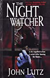 John Lutz: The Night Watcher
