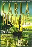 Carla Neggers: The Harbor