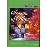 Carol Cox: Season of Hope: Season of Hope/Sleigh Bells/Candy Cane Calaboose/For a Father's Love (Heaven Sent)