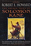 Howard, Robert E.: The Savage Tales of Solomon Kane