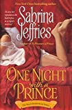 Sabrina Jeffries: One Night with a Prince (The Royal Brotherhood Series, Book 2)