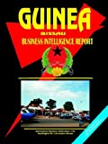 International Business Publications, USA: Guinea-bissau Business Intelligence Report
