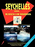 International Business Publications, USA: Seychelles Business Law Handbook