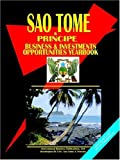 International Business Publications, USA: Sao Tome and Principe Business & Investment Opportunities Yearbook