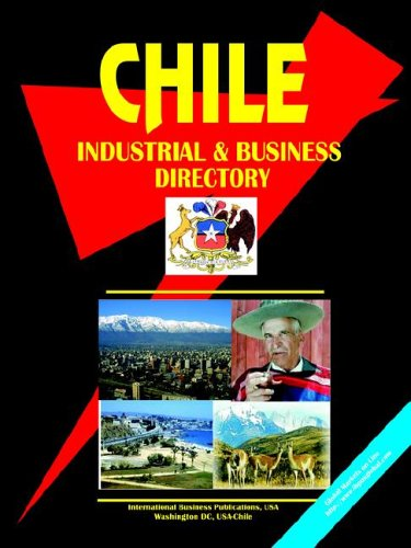 chile-industrial-and-business-directory-world-business-investment-and-government-library