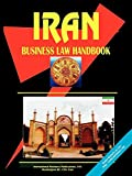 International Business Publications, USA: Iran Business Law Handbook