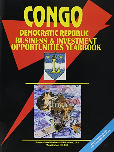 congo-democratic-republic-of-business-and-investment-opportunities-yearbook-world-business-law-handbook-library
