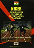 Ibp Usa: Niger Business and Investment Opportunities Yearbook (World Country Study Guide Library)