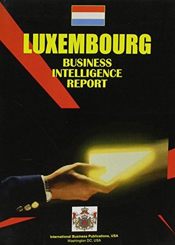 luxembourg-business-intelligence-report-world-business-law-handbook-library