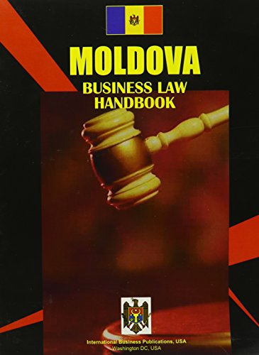 moldova-business-intelligence-report-world-business-law-handbook-library