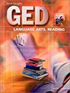 GED Language Arts, Reading by Steck-Vaughn