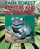 Parker, Edward: Rain Forest Reptiles and Amphibians