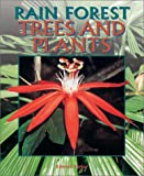Parker, Edward: Rain Forest Trees and Plants