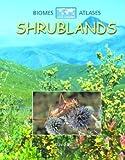 Burnie, David: Shrublands (Biomes Atlases (Raintree Hardcover))