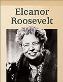 Stone, Amy: Eleanor Roosevelt (Raintree Biographies)
