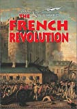 Ross, Stewart: The French Revolution (Events and Outcomes)