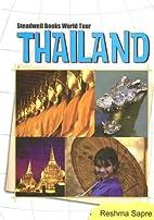 Thailand (Steadwell Books World Tour) by…