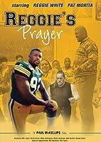 Reggie's Prayer by Paul McKellips